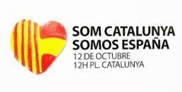 SOMOS CATALUÑA! SOMOS ESPAÑA! SOMOS CIUDADANOS EUROPEOS