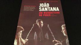 """LIBRO """"JOAO SANTANA UN MARQUETEIRO NO PODER"""", del periodista brasileño Luiz Maklouf Carvalho."""