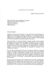 CARTA DE FECHA 25 DE MAYO DE 2017, MEDIANTE LA CUAL EL PRESIDENTE MARIANO RAJOY CONTESTA AL PRESIDENTE AUTONÓMICO DE CATALUÑA CARLES PUIGDEMONT.-